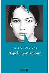 Napoli mon amour Formato Kindle