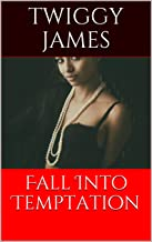 Fall Into Temptation (Angels & Demons Book 2)