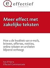 Meer effect met zakelijke teksten: Hoe u de kwaliteit van e-mails, brieven, offertes, notities, online teksten en artikelen blijvend verhoogt