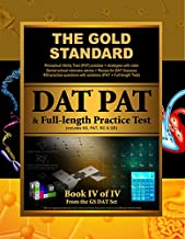Gold Standard Introduction to the DAT, Perceptual Ability Test (PAT) Practice and Full-length Exam (Dental Admission Test)