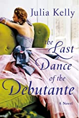 The Last Dance of the Debutante Kindle Edition