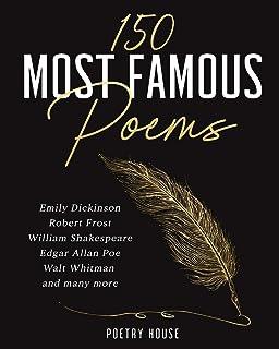 150 مشهورترین شعر: امیلی دیکینسون ، رابرت فراست ، ویلیام شکسپیر ، ادگار آلن پو ، والت ویتمن و بسیاری دیگر