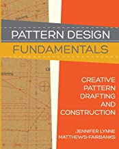 Pattern Design: Fundamentals: Construction and Pattern Making for Fashion Design (Volume 1)