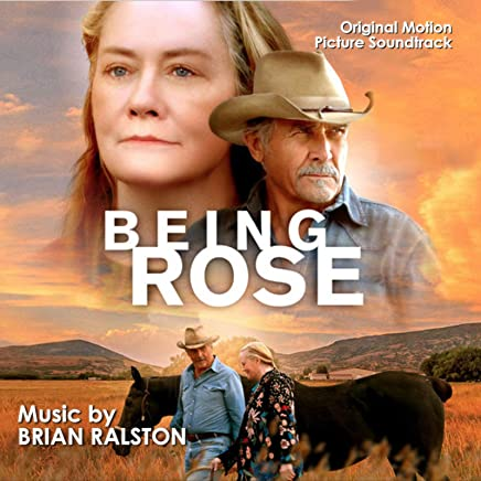 Brian Ralston - Being Rose Soundtrack (2019) LEAK ALBUM
