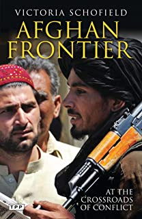 Afghan Frontier: Feuding and Fighting in Central Asia