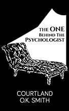 The One Behind the Psychologist