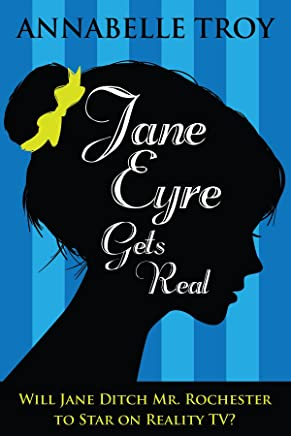 Jane Eyre Gets Real (English Edition)