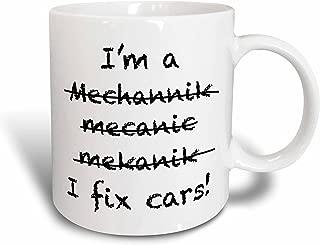 3dRose mug_193251_1 Im a Mechanic I Fix Cars, Ceramic Mug, 11-Ounce