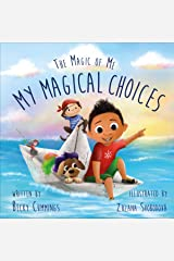 My Magical Choices (The Magic of Me Series Book 2) Kindle Edition