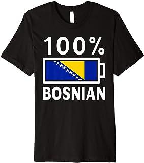 Bosnia & Herzegovina Flag Shirt | 100% Bosnian Battery Power