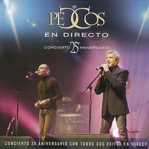 Pecos en Directo. Concierto 25 Aniversario de Pecos en Amazon ...
