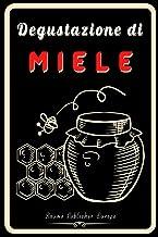 Degustazione di Miele: Taccuino di degustazione personalizzato in modo che tu possa tenere tutte le tue note su fogli di d...