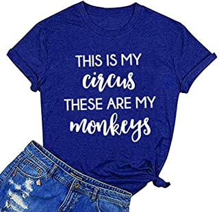 Women This is My Circus These are My Monkeys Letter Print Tops Short Sleeve Graphic Tee Novelty T-Shirt
