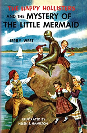 The Happy Hollisters and the Mystery of the Little Mermaid: (Volume 18) (English Edition)
