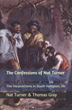 The Confessions of Nat Turner: The Insurrections in South Hampton, VA