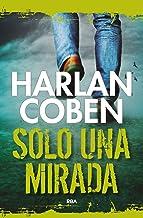 Solo una mirada (NOVELA POLICÍACA BIB) (Spanish Edition)