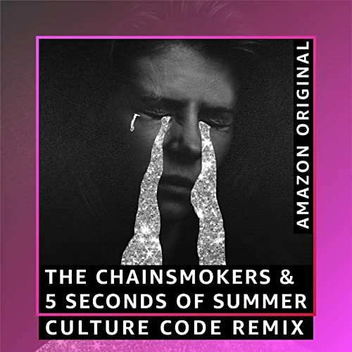 Who Do You Love Culture Code Remix Amazon Original Explicit By The Chainsmokers 5 Seconds Of Summer On Amazon Music Amazon Com