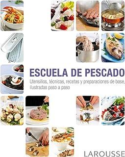 Escuela de pescado (Larousse - Libros Ilustrados/ Prácticos