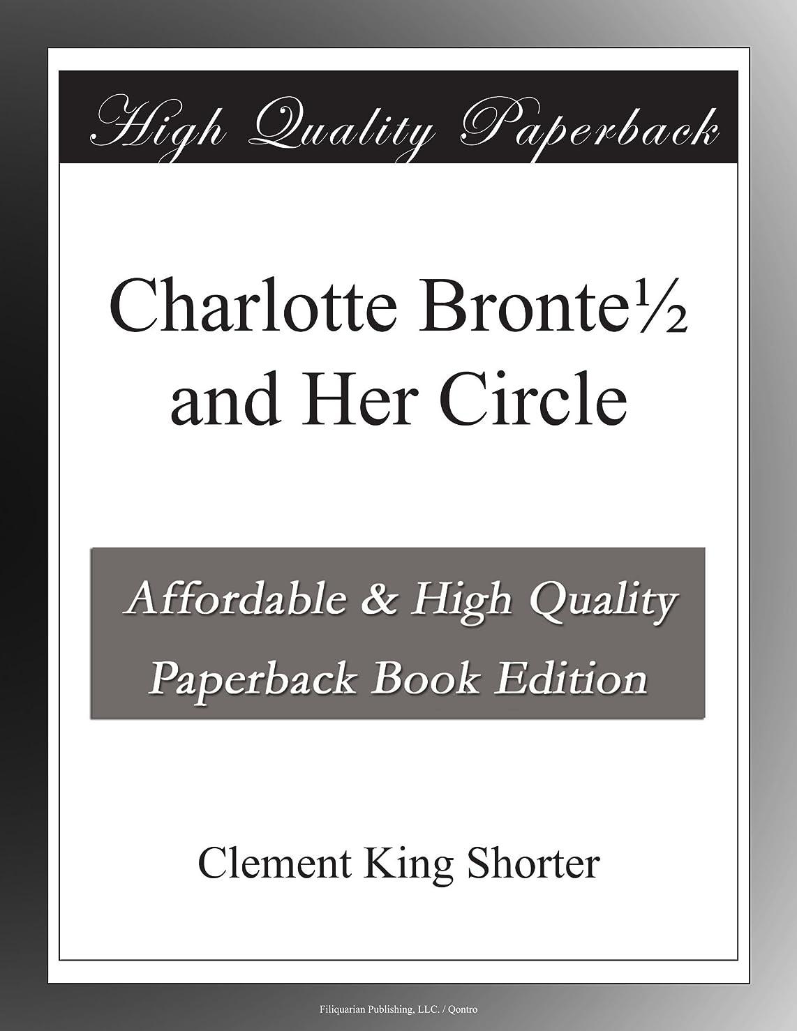 疑わしいインスタンス時期尚早Charlotte Bronte? and Her Circle