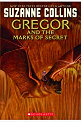 The Underland Chronicles: Gregor and the Marks of Secret Kindle Edition