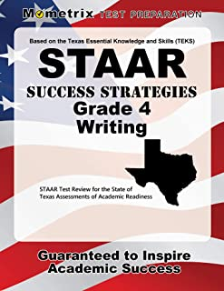 STAAR Success Strategies Grade 4 Writing Study Guide: STAAR Test Review for the State of Texas Assessments of Academic Readiness