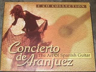 Concierto De Aranjuez: Art of Spanish Guitar