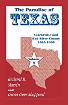 The Paradise of Texas, volume 2: Clarksville and Red River County, 1846-1860
