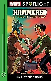 Hammered: A Thor & Loki Play