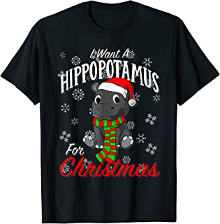 I Wants A Hippopotamus For Christmas T Shirt Xmas Hippos T-Shirt