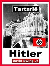 Tartarië - Hitler: (niet in kleur)