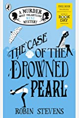 The Case of the Drowned Pearl: World Book Day 2020 (A Murder Most Unladylike Mini Mystery) Kindle Edition