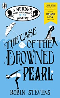 comprar comparacion The Case of the Drowned Pearl: A Murder Most Unladylike Mini-Mystery: World Book Day 2020 (Murder Most Unladylike Mystery)...