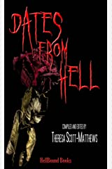 Dates From Hell Kindle Edition