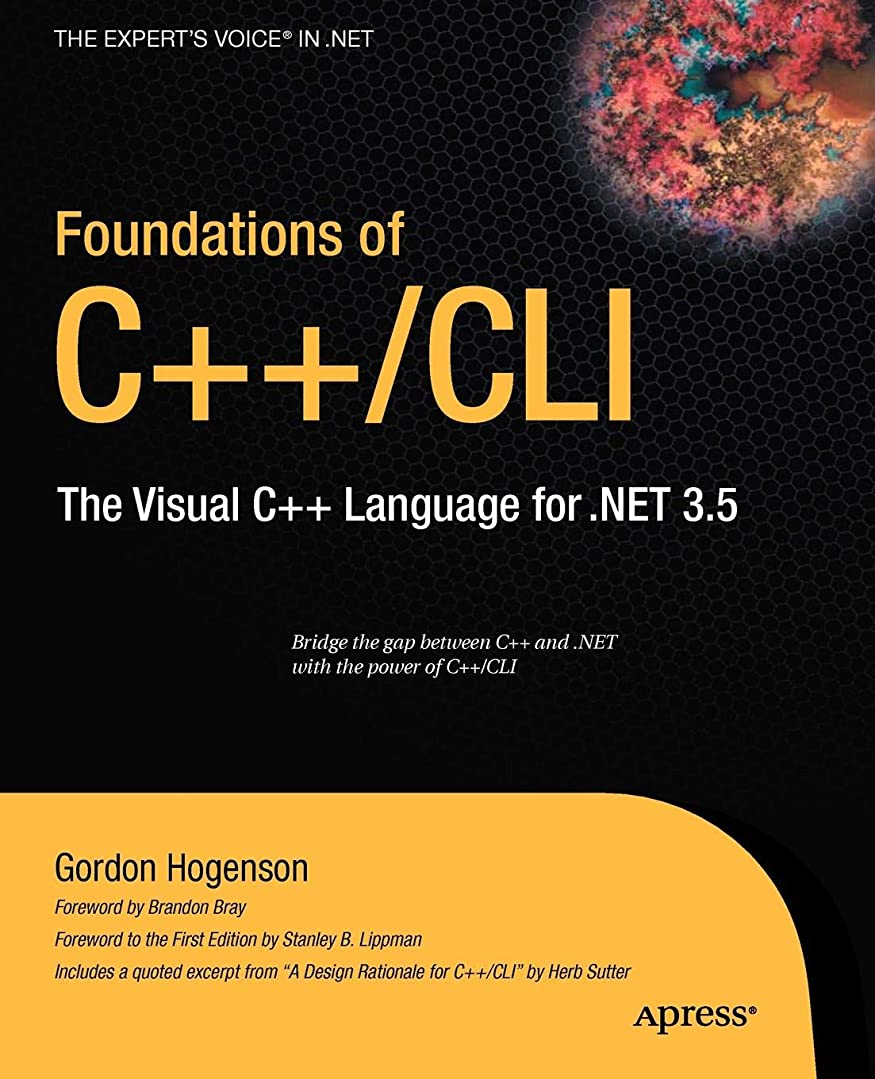 愚か扱う不潔Foundations of C++/CLI: The Visual C++ Language for .NET 3.5 (Expert's Voice in .net)