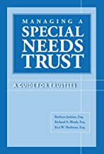 Managing A Special Needs Trust: A Guide For Trustees