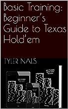 Basic Training: Beginner's Guide to Texas Hold'em