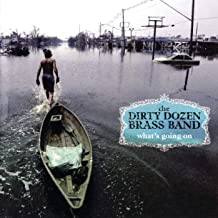 Best the dirty dozen brass band what's going on Reviews