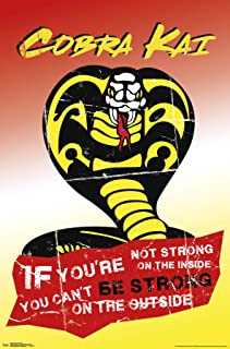 Trends International Cobra Kai - Be Strong Wall Poster, 22.375