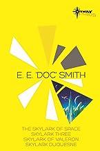 E.E. 'Doc' Smith SF Gateway Omnibus: The Skylark of Space, Skylark Three, Skylark of Valeron, Skylark DuQuesne (SF Gateway...