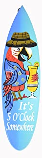 WorldBazzar Its Five 5 O'clock Somewhere Parrot Drinking Cocktail Surfboard Sign Hand Carved Out of Wood