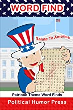 Salute To America Patriotic Theme Word Finds: Adult Puzzle Book (Fun Word Finds)