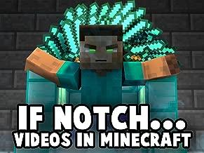 If Notch. - Videos in Minecraft