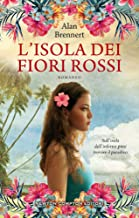 L'isola dei fiori rossi