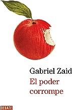 El poder corrompe (Spanish Edition)