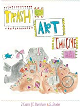 Trash Is Art: Imagine That
