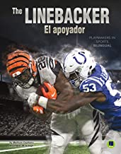 Playmakers in Sports: The Linebacker – Rourke NonFiction Reader, Grades 3–9 (English and Spanish Edition)