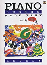 Piano Lessons Made Easy: Level 1