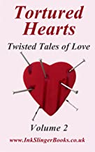 Tortured Hearts - Twisted Tales of Love - Volume 2 (English Edition)