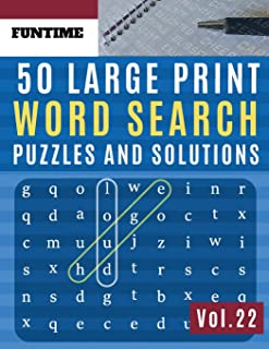 50 Large Print Word Search Puzzles and Solutions: FunTime Activity brain teasers for adults Book for Adults and Junior Wor...