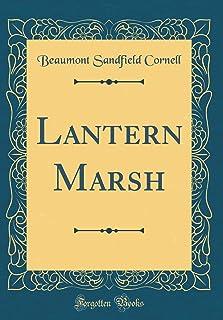 Lantern Marsh (Classic Reprint)